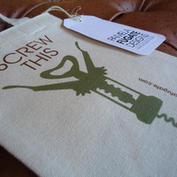 Screw This - Wine Tote Bag - FREE SHIPPING