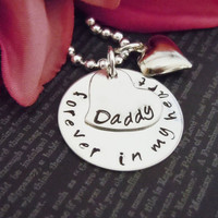 "Jewelry-Hand Stamped Jewelry-Personalized Necklace-Mommy Necklace-Childrens Necklace-Hand Stamped- ""Forever In My Heart Daddy"""