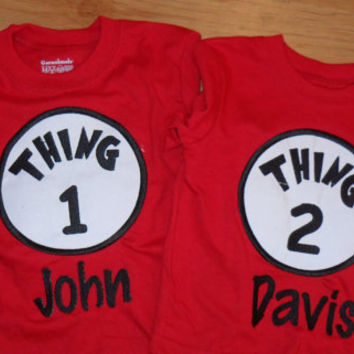 Thing 1 Thing 2 Shirts Custom Made From