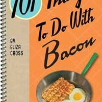 101 Things To Do With Bacon - The Afternoon