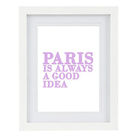 Paris is Always A Good Idea, Audrey Hepburn Quote, Typography Art Print, Customizable, 8 x 10 FREE AU shipping