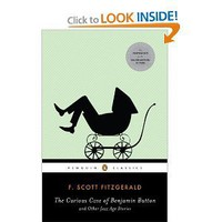 The Curious Case of Benjamin Button and Other Jazz Age Stories (Penguin Classics) [Paperback]
