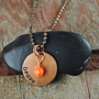 Brave Necklace, Handstamped Copper Pendant with Faceted Orange Glass Bead