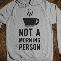 Not A Morning Person (Hoodie) - College Is For Your mom