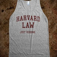 Harvard Law (Just Kidding Vintage Tank) - College Law Humor