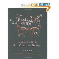 Handmade Nation: The Rise of DIY, Art, Craft, and Design [Bargain Price] [Paperback]