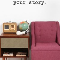 UrbanOutfitters.com > You Are Living Your Story Wall Decal