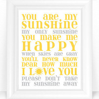 You are My Sunshine Nursery Decor / Art Print - Baby Lullaby Lyrics 8x10 Nursery or Kids Room Typography Wall Art - Choose Colors