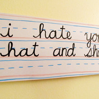 I Hate your Hat and Shoes original by kellylasserre on Etsy