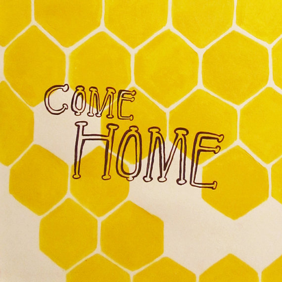 Honey Come Home original by kellylasserre on Etsy