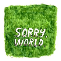 Sorry World Print on sale by kellylasserre on Etsy