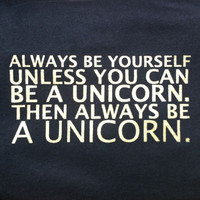 CLEARANCE Always be yourself, Unless you can be a Unicorn Tees and Hoodies.Save10% now with promo code WANELO at checkout! Lovebian Designs