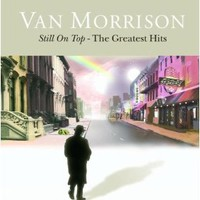 Amazon.com: Still On Top - The Greatest Hits: Van Morrison: MP3 Downloads