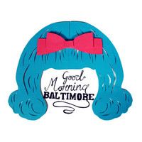 Good Morning Baltimore by Hairspray Art Print by Lyric A Day | Society6
