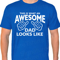 AWESOME DAD Mens American Apparel T-shirt This is what an dad looks like daddy shirt tshirt Christmas gift Father's Day USA gift new baby
