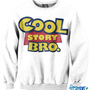 Cool Story Bro CrewNeck | fresh-tops.com