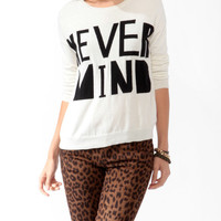 Nevermind Sweater | FOREVER21 - 2019571648