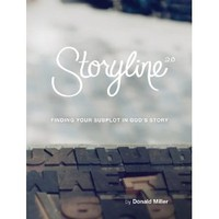 Storyline: Finding Your Subplot in God&#x27;s Story [Paperback]