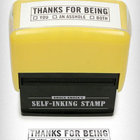 Thanks For Being Self Inking Stamp | PLASTICLAND