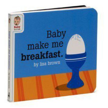 McSweeney's Baby Make Me Breakfast | Tigertree Baby Make Me Breakfast