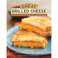 Amazon.com: Great Grilled Cheese: 50 Innovative Recipes for Stove Top, Grill, and Sandwich Maker (9781584793380): Laura Werlin, Maren Caruso: Books