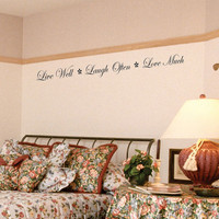 live well - laugh often - love much Wall Decal Quote Long vinyl wall art
