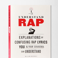 Understand Rap By William Buckholz
