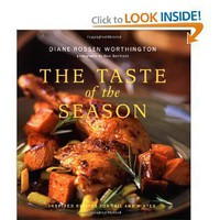 The Taste of the Season: Inspired Recipes for Fall and Winter [Paperback]