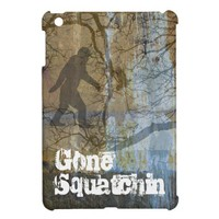 Gone Squatchin iPad Mini Case from Zazzle.com