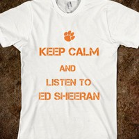 Keep Calm and Listen to Ed Sheeran - Ed Sheeran