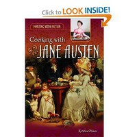 Cooking with Jane Austen (Feasting with Fiction) [Hardcover]