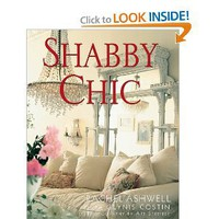 Amazon.com: Shabby Chic (9780062007315): Rachel Ashwell: Books