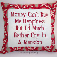 Funny Cross Stitch Pillow, Red Pillow, Money Can&#x27;t Buy Happiness Quote