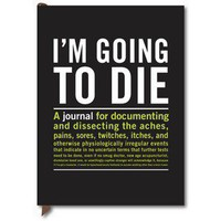 I?m Going to Die Guided Journal from Knock Knock