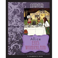 Alice Eats Wonderland [Paperback]