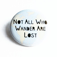 Quotes Mirror J.R.R. Tolkien Not All Who Wander Are Lost Earth