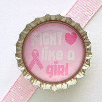 Fight Like A Girl Breast Cancer Awareness Bottle Cap by CherryCute