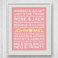 Personalized Love Art Print, Famous Lovers, Screen Couples, Literature, Modern Typography, Love Words, 8x10, Anniversary Gift, Wedding Gift