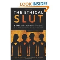 The Ethical Slut: A Practical Guide to Polyamory, Open Relationships & Other Adventures: Dossie Easton, Janet W. Hardy: 9781587613371: Amazon.com: Books