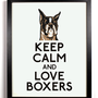 Keep Calm and Love Boxers (Boxer Dog) 8 x 10 Print Buy 2 Get 1 FREE Keep Calm and Carry On Keep Calm Art Keep Calm Parody Posters