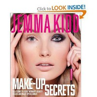 Jemma Kidd Make-Up Secrets: Solutions to Every Woman's Beauty Issues and Make-Up Dilemmas: Jemma Kidd: 9781250010865: Amazon.com: Books