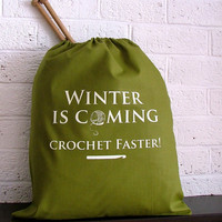 Olive Project Bag - Crochet Bag - Winter Is Coming, Game of Thrones inspired yarn bag