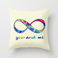 You &amp; Me Infinity Throw Pillow by gretzky | Society6