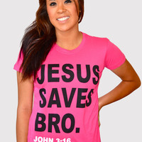 """Girls"" Jesus Saves Bro. - Fuchsia — 8TN Apparel"