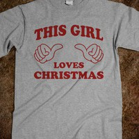 This Girl Love Christmas  - Attitude Shirts