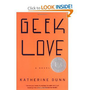 Geek Love: A Novel [Paperback]