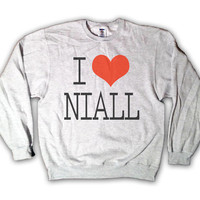 Holiday Sale- 18 Dollars - One Direction I Love Niall Horan Sweatshirt x Crewneck x Jumper x Sweater - All Sizes Available