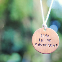 Life is an Adventure Necklace