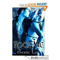 Rock Me [Kindle Edition]
