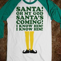 Santa, I Know Him! (Elf Baseball) - Fun Movie Shirts